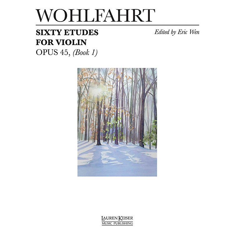 Lauren Keiser Music Publishing60 Etudes for Violin, Op. 45 (Book 1) LKM Music Series