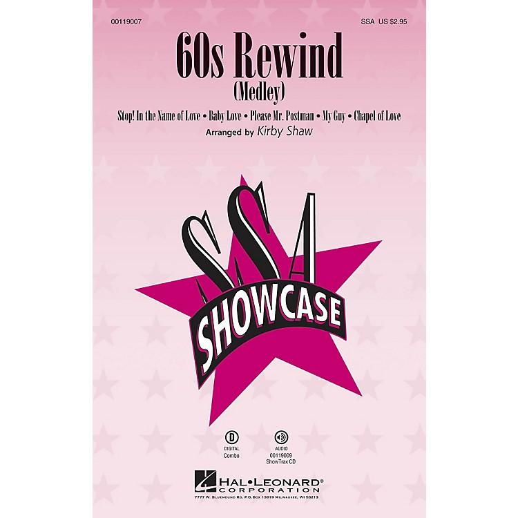 Hal Leonard60s Rewind (Medley) (SSA) SSA arranged by Kirby Shaw