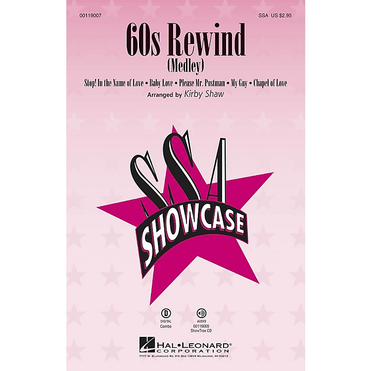 Hal Leonard 60s Rewind (Medley) (ShowTrax CD) ShowTrax CD Arranged by Kirby Shaw