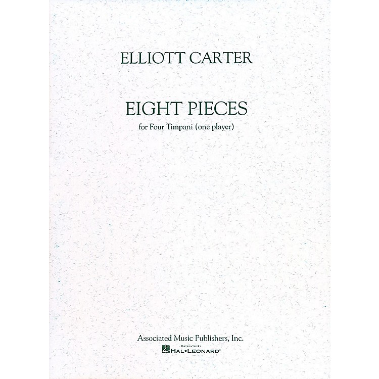 Associated8 Pieces for 4 Timpani (One Player) Marching Band Percussion Series Composed by Elliott Carter