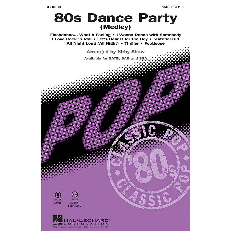 Hal Leonard 80s Dance Party (Medley) SAB Arranged by Kirby Shaw