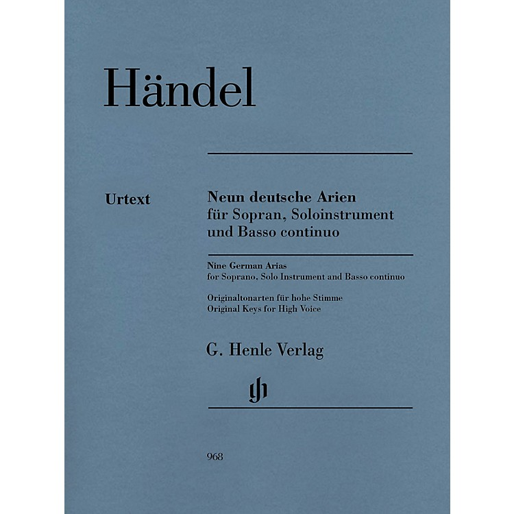 G. Henle Verlag9 German Arias for Soprano, Solo Instrument and Basso Continuo Henle Music by Händel