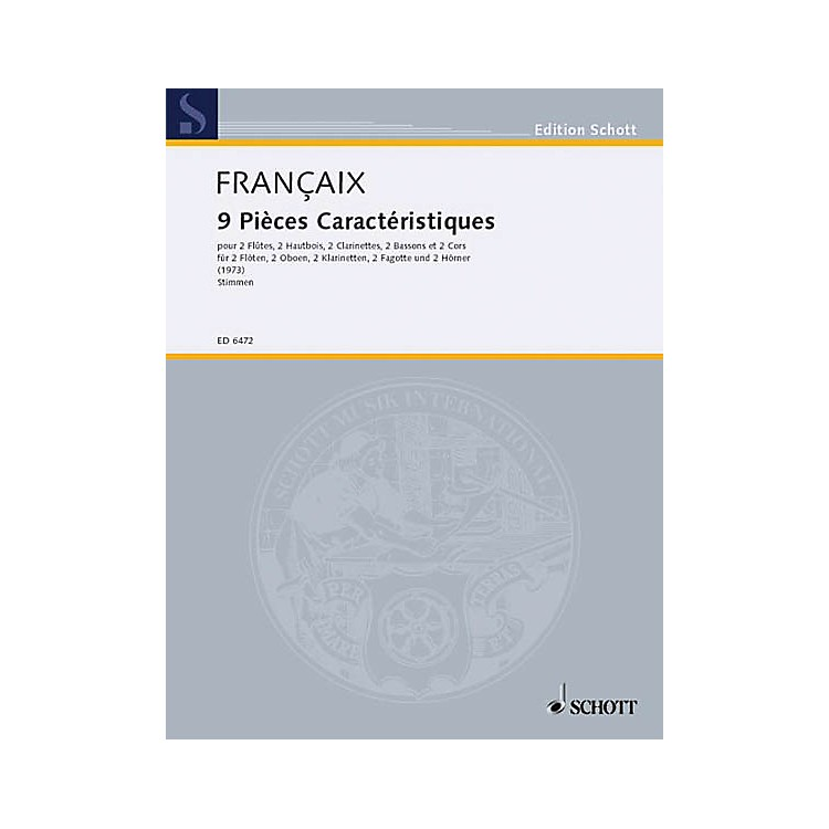 Schott9 Pieces Caracteristiques (Set of Parts) Schott Series by Jean Françaix