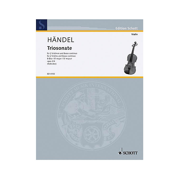 Schott Music 9 Trio Sonatas Op. 2, No. 4 Schott Series Composed by Georg Friedrich Händel