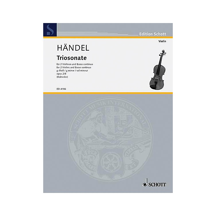 Schott Music 9 Trio Sonatas Op. 2, No. 8 Schott Series Composed by Georg Friedrich Händel