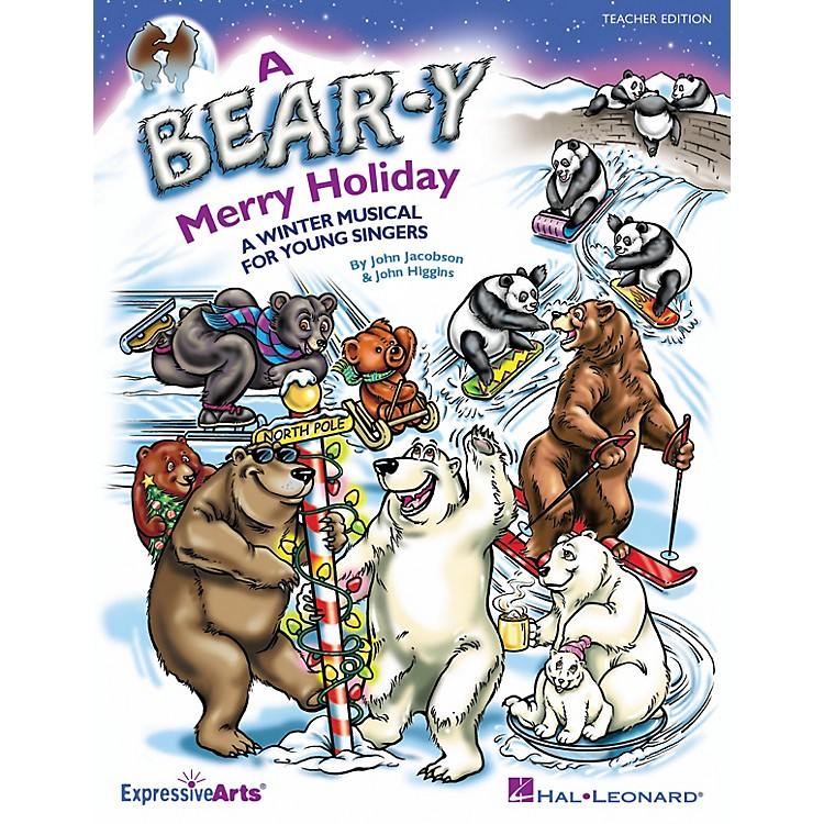Hal LeonardA Bear-y Merry Holiday (A Winter Musical for Young Singers) TEACHER ED Composed by John Higgins