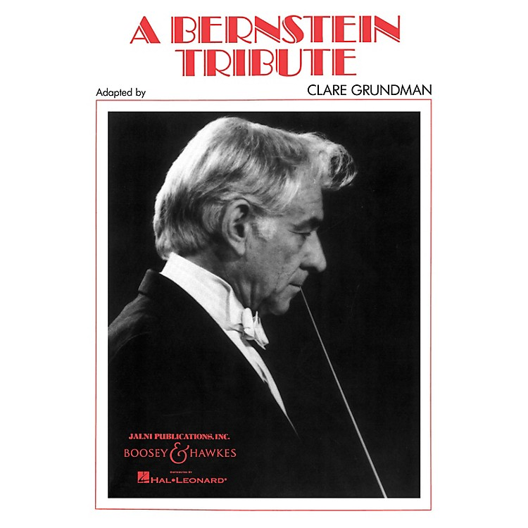 Boosey and Hawkes A Bernstein Tribute Concert Band Composed by Clare Grundman