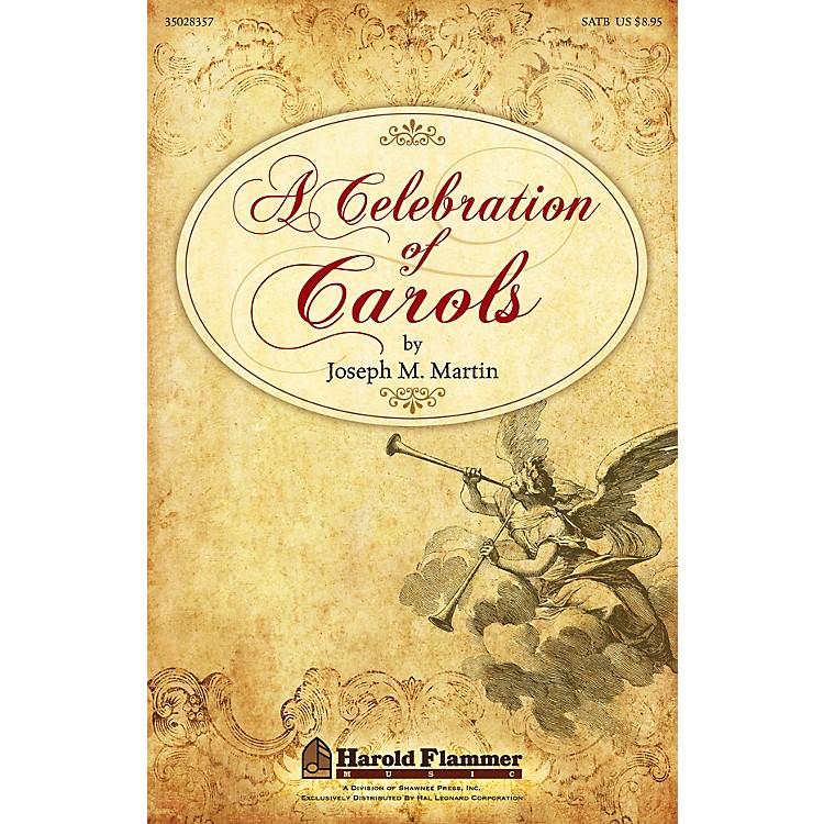 Shawnee PressA Celebration of Carols Preview Pak Composed by Joseph Martin