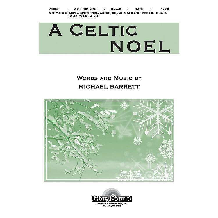 Shawnee PressA Celtic Noel SATB composed by Michael Barrett