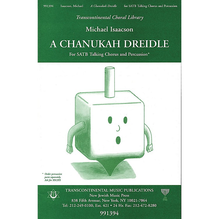 Transcontinental MusicA Chanukah Dreidle SATB composed by Michael Isaacson