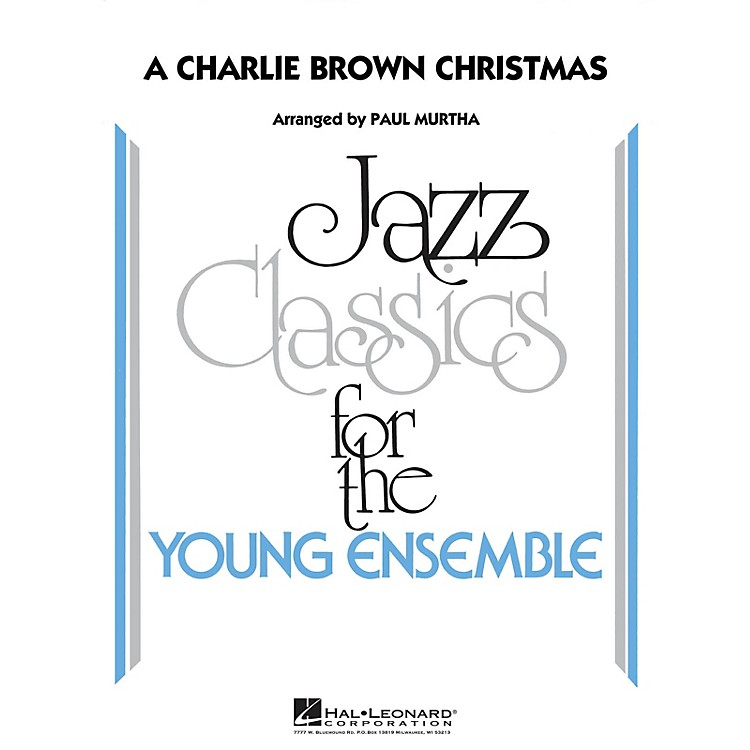 Hal LeonardA Charlie Brown Christmas Jazz Band Level 3 Arranged by Paul Murtha