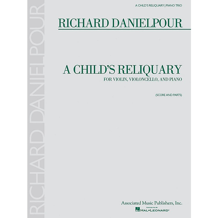 AssociatedA Child's Reliquary (Score and Parts) Ensemble Series Softcover Composed by Richard Danielpour
