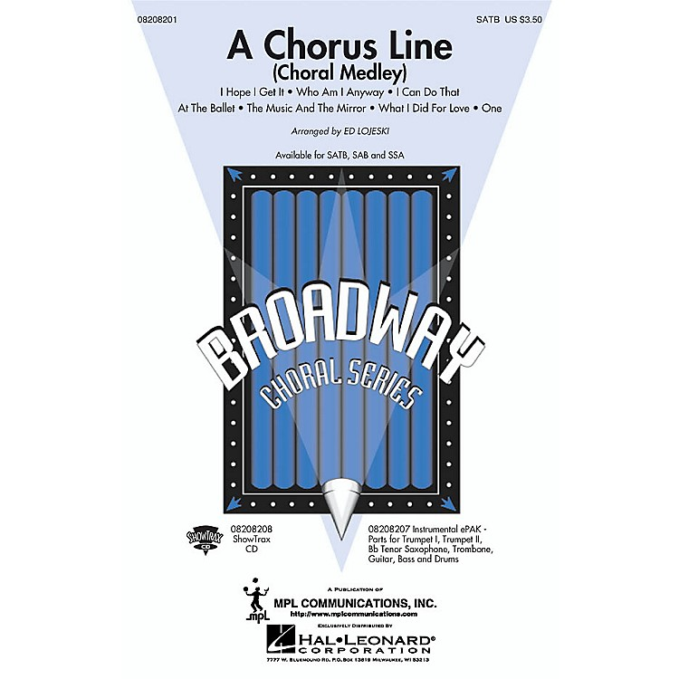 Hal Leonard A Chorus Line (Choral Medley) ShowTrax CD Arranged by Ed Lojeski