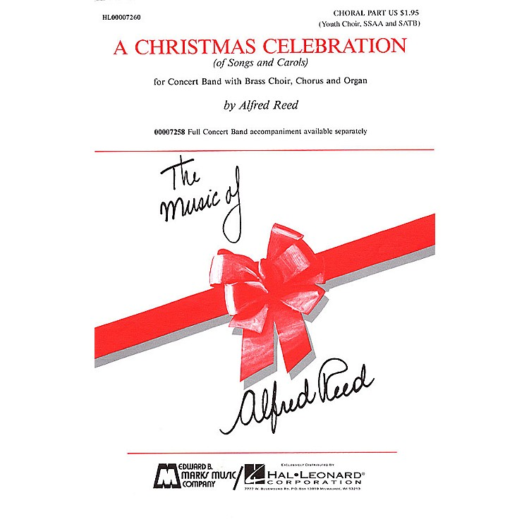 Edward B. Marks Music CompanyA Christmas Celebration (Medley) SSAA/SATB composed by Alfred Reed