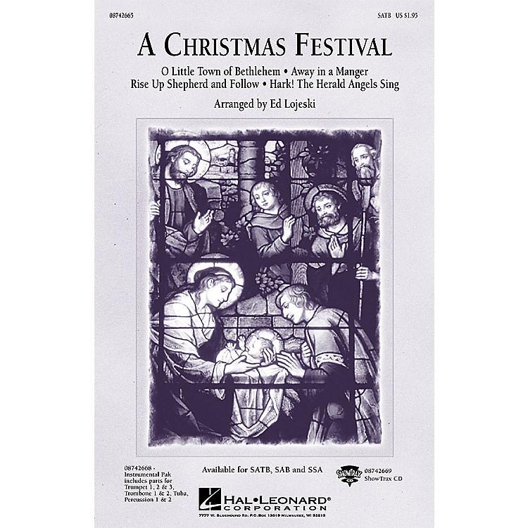 Hal LeonardA Christmas Festival (Medley) SATB arranged by Ed Lojeski