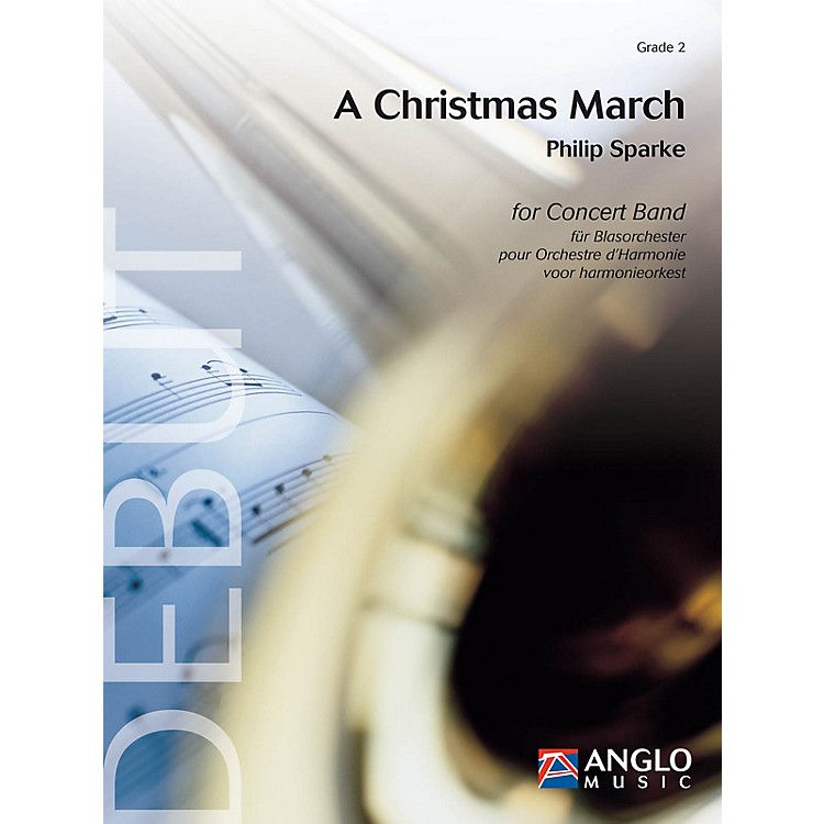 Anglo Music PressA Christmas March (Grade 2 - Score Only) Concert Band Level 2 Composed by Philip Sparke