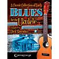Centerstream Publishing A Classic Collection of Early Blues for the Ukulele Book/Audio Online