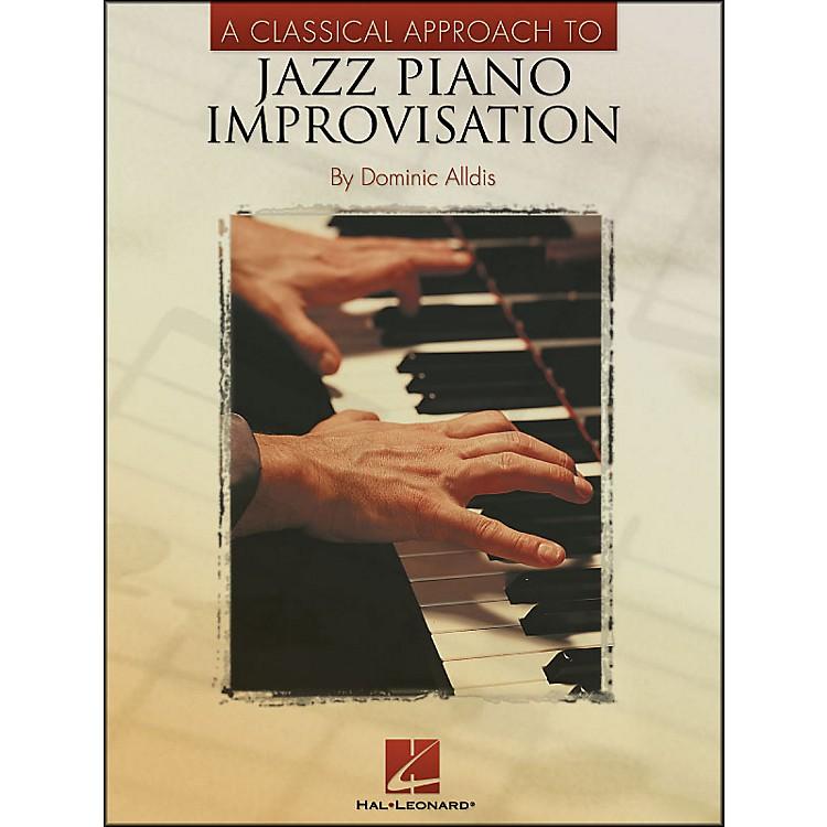 Hal LeonardA Classical Approach To Jazz Piano Improvisation