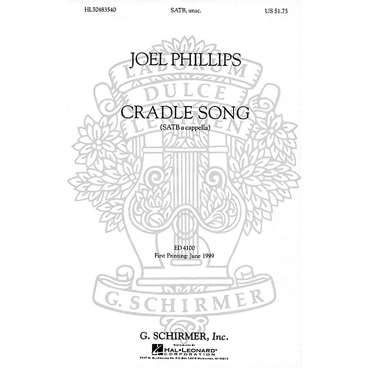 G. Schirmer A Cradle Song (SATB a cappella) SATB DV A Cappella composed by Joel Phillips