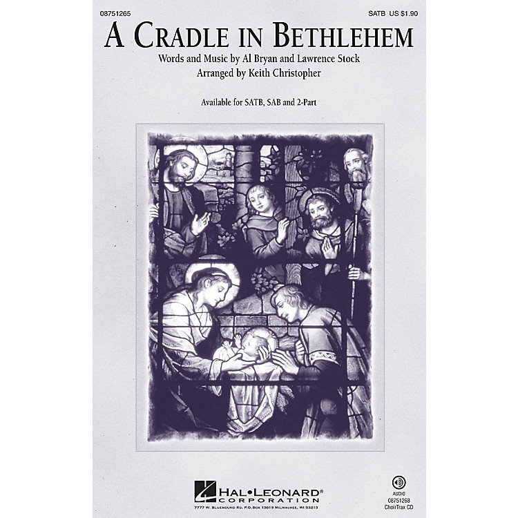 Hal Leonard A Cradle in Bethlehem CHOIRTRAX CD Arranged by Keith Christopher