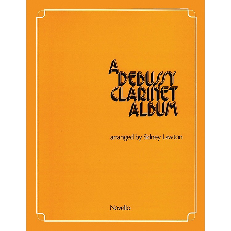 NovelloA Debussy Clarinet Album Music Sales America Series