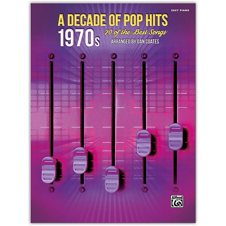 AlfredA Decade of Pop Hits: 1970s Easy Piano Songbook