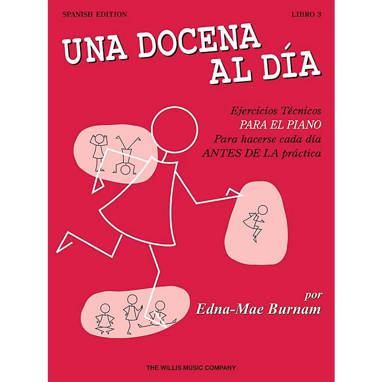 Willis MusicA Dozen a Day Book 3 - Spanish Edition Willis Series Written by Edna Mae Burnam