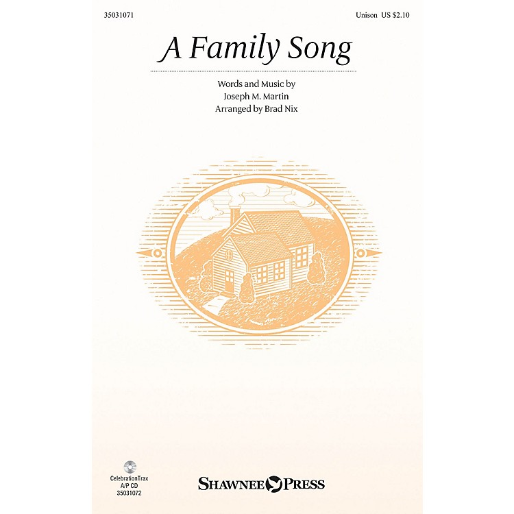 Shawnee PressA Family Song UNIS arranged by Brad Nix