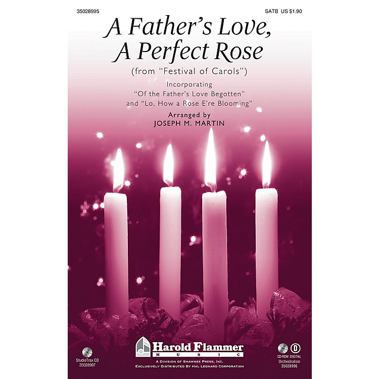 Shawnee PressA Father's Love, A Perfect Rose (from Festival of Carols) ORCHESTRATION ON CD-ROM by Joseph M. Martin