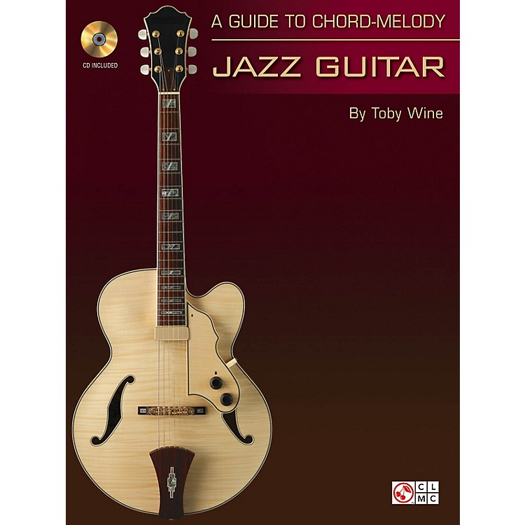 Cherry LaneA Guide to Chord-Melody Jazz Guitar Guitar Educational Series Softcover with CD Written by Toby Wine