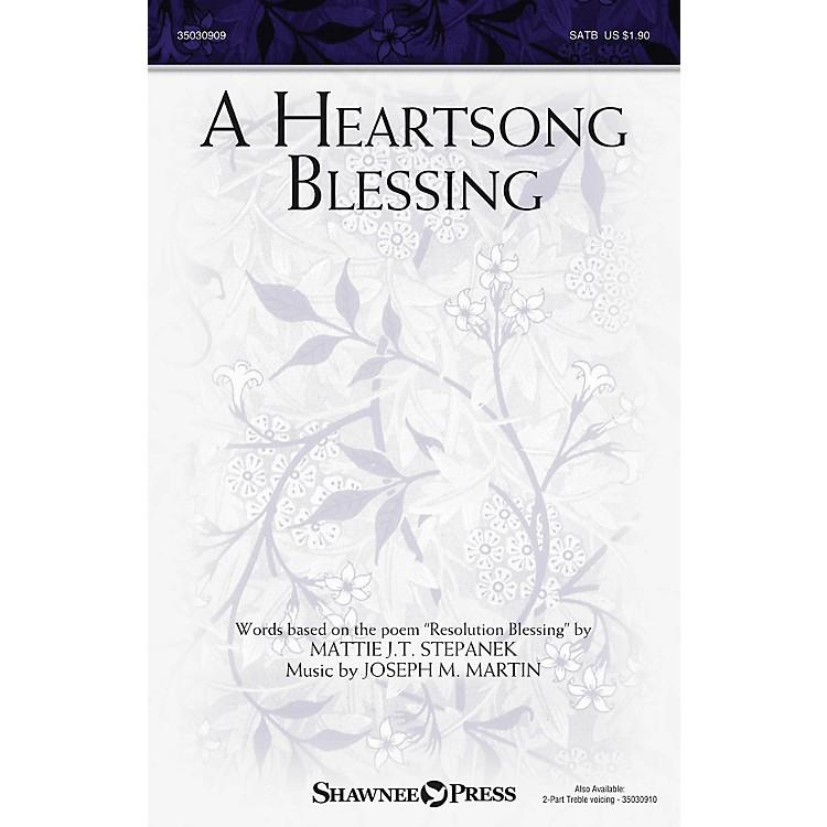 Shawnee PressA Heartsong Blessing 2PT TREBLE Composed by Joseph M. Martin