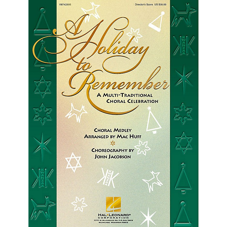 Hal Leonard A Holiday to Remember - A Multi-Traditional Choral Celebration (Medley) SAB Score arranged by Mac Huff