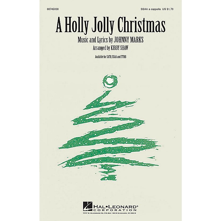 Hal LeonardA Holly Jolly Christmas SSAA A Cappella arranged by Kirby Shaw