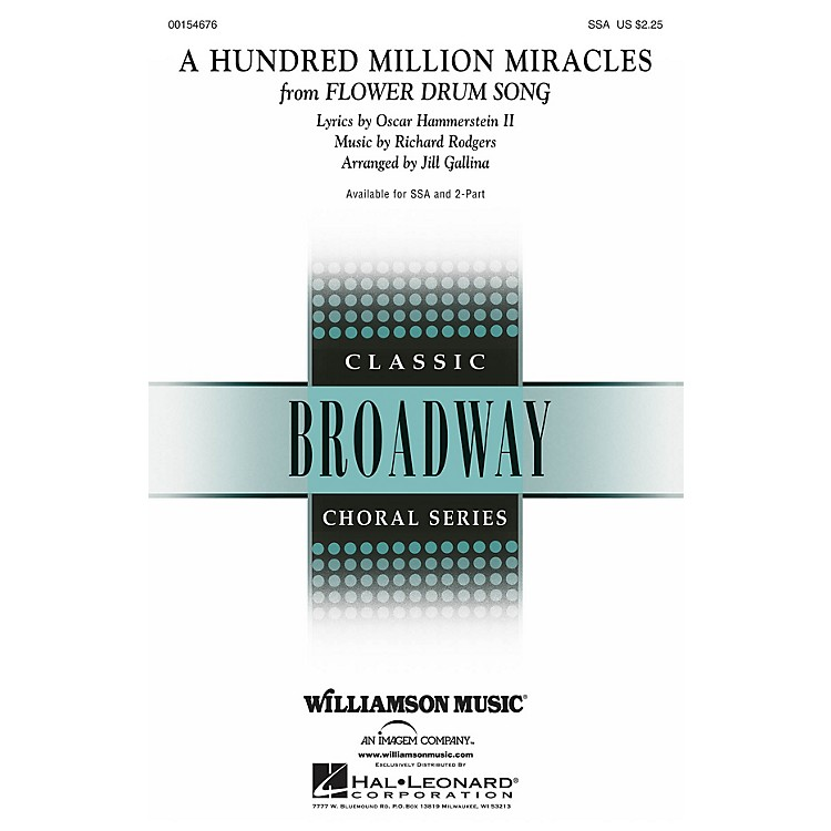 Hal LeonardA Hundred Million Miracles (from Flower Drum Song) 2-Part Arranged by Jill Gallina