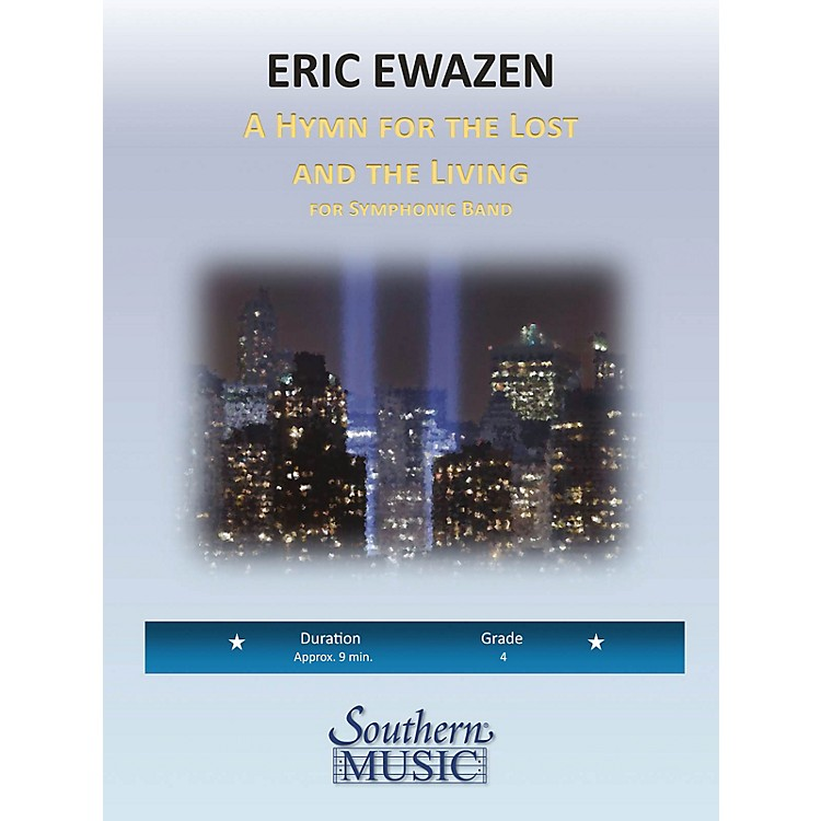 SouthernA Hymn for the Lost and Living (European Parts) Concert Band Level 4 Composed by Eric Ewazen