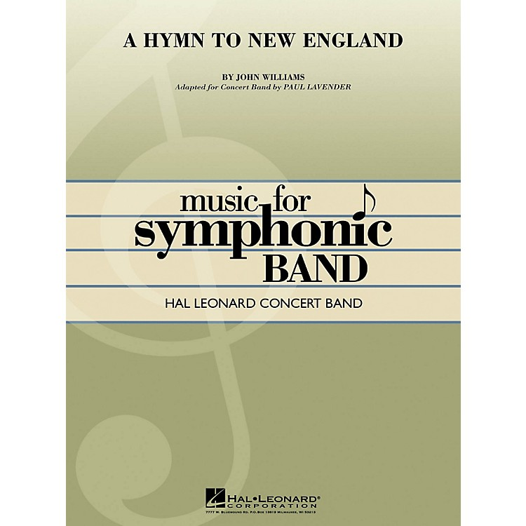 Hal LeonardA Hymn to New England Concert Band Level 4-5 Arranged by Paul Lavender