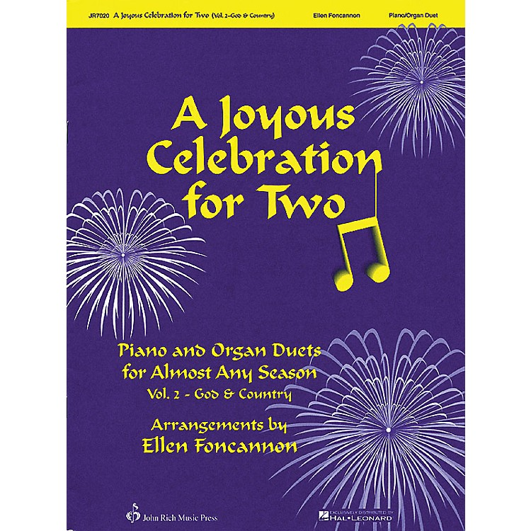 John Rich Music PressA Joyous Celebration for Two - Volume 2: God & Country (Piano & Organ Duets for Almost Any Season)