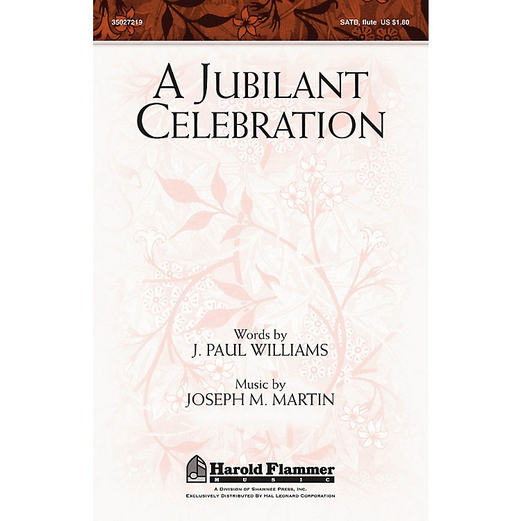Shawnee PressA Jubilant Celebration (with O God, Our Help in Ages Past) SATB composed by J. Paul Williams