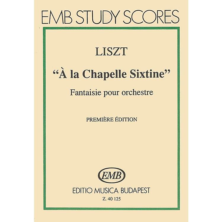 Editio Musica BudapestA La Chapelle Sixtine-mnsc EMB Series by Franz Liszt