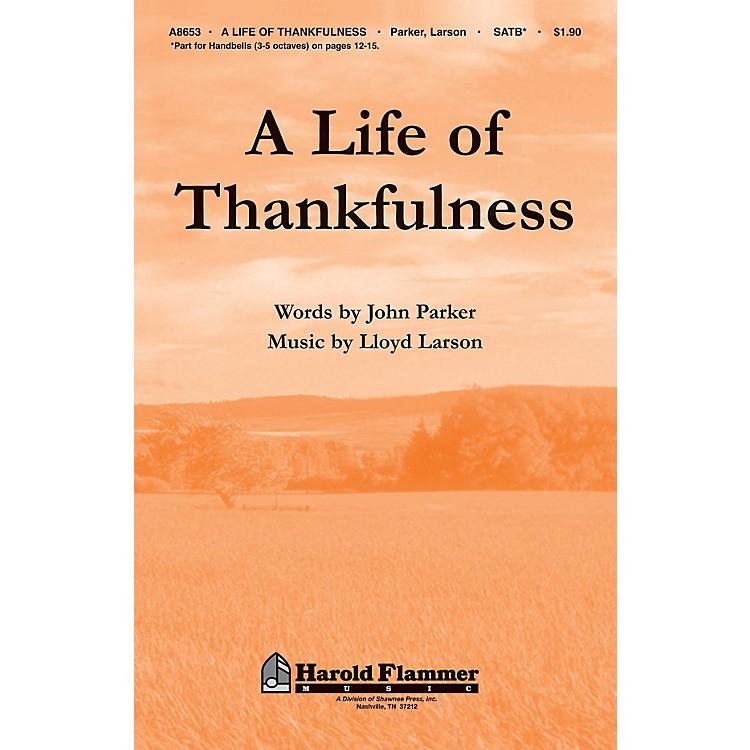Shawnee PressA Life of Thankfulness SATB Composed by John Parker