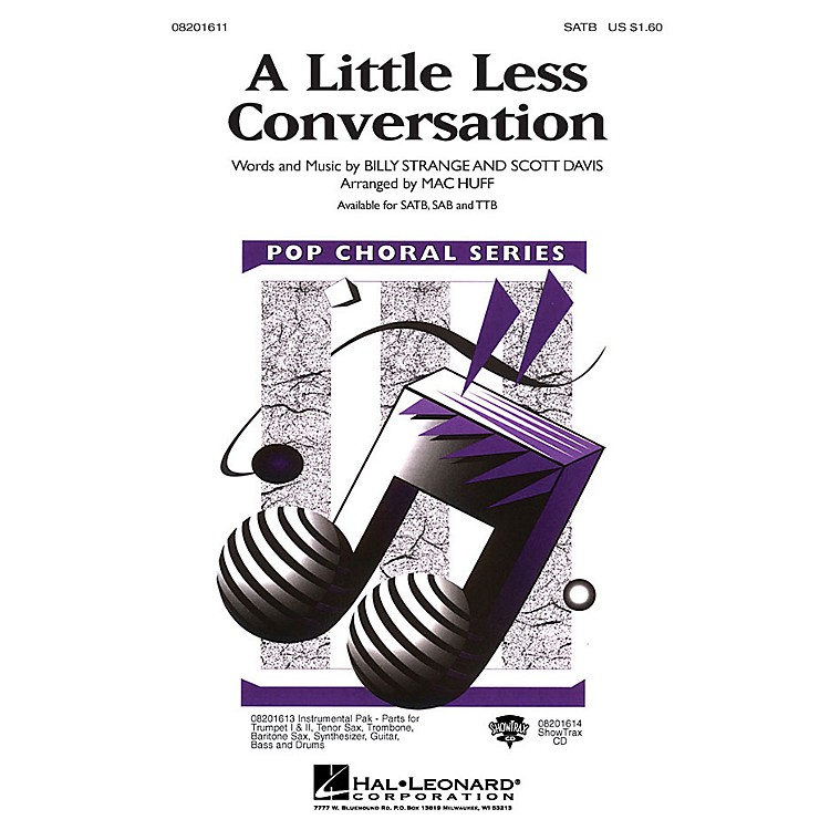 Hal Leonard A Little Less Conversation SATB by Elvis Presley arranged by Mac Huff