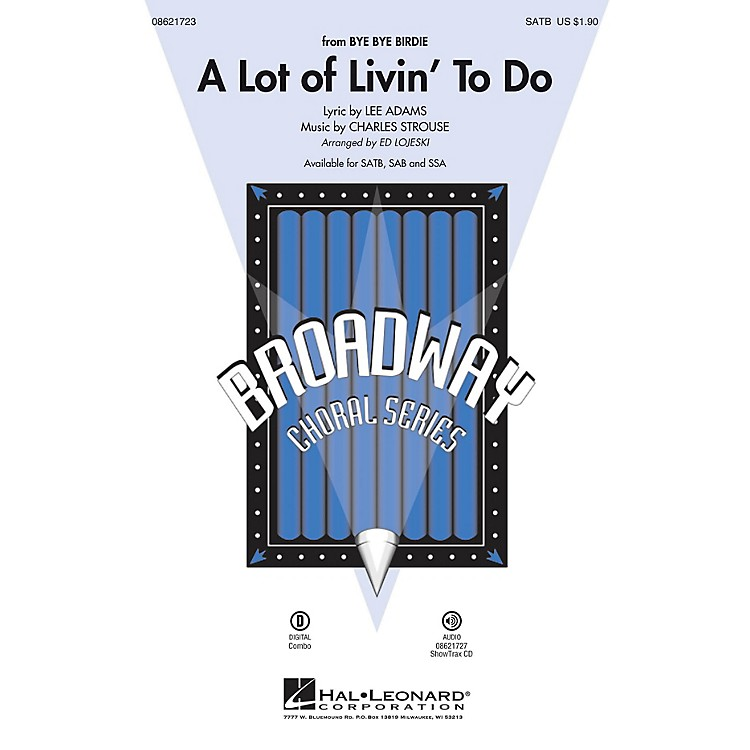 Hal Leonard A Lot of Livin' To Do (from Bye Bye Birdie) ShowTrax CD Arranged by Ed Lojeski