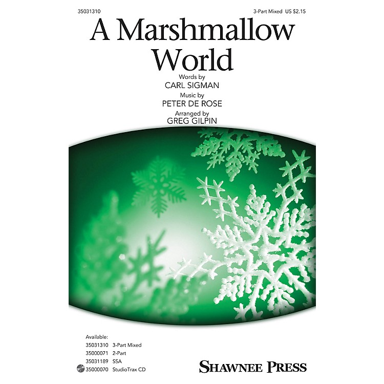Shawnee Press A Marshmallow World 3-Part Mixed arranged by Greg Gilpin