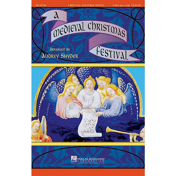 Hal LeonardA Medieval Christmas Festival 2-Part any combination arranged by Audrey Snyder