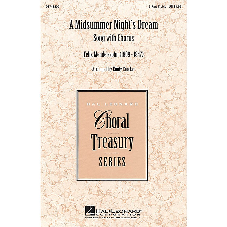 Hal LeonardA Midsummer Night's Dream - Song with Chorus 3 Part Treble arranged by Emily Crocker