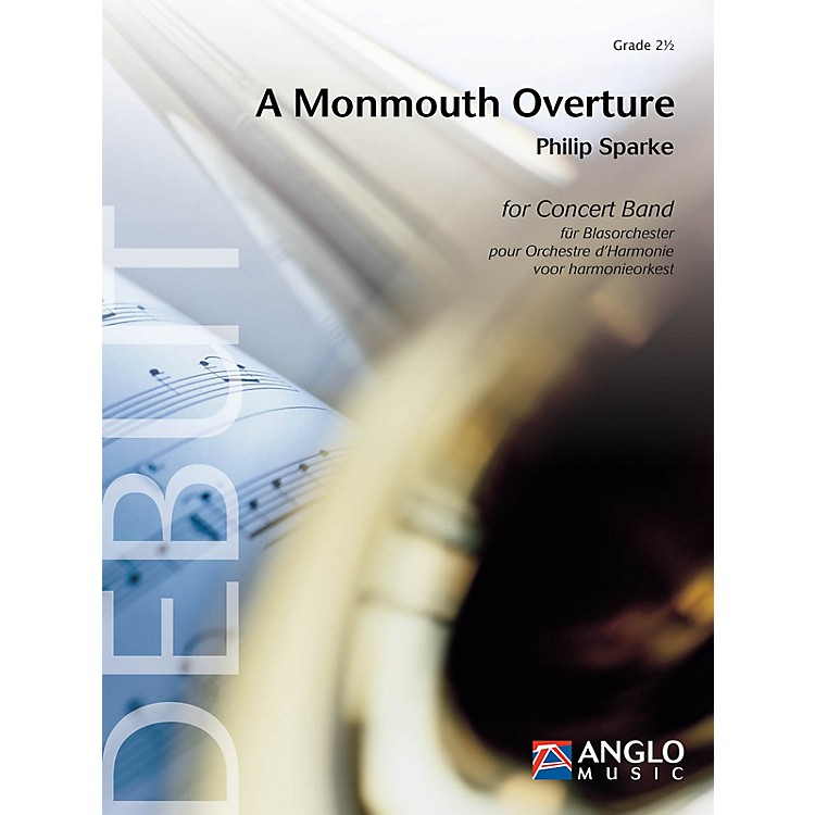 Anglo Music Press A Monmouth Overture (Grade 2.5 - Score Only) Concert Band Level 2.5 Composed by Philip Sparke