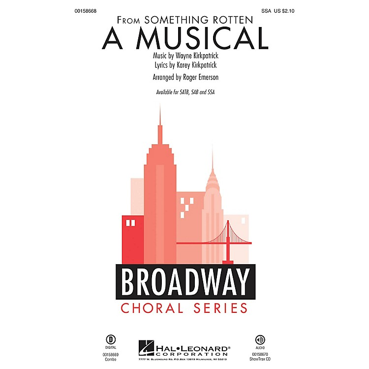 Hal LeonardA Musical (from Something Rotten) SSA arranged by Roger Emerson