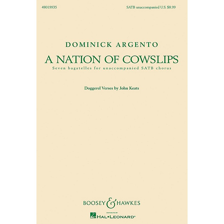 Boosey and HawkesA Nation of Cowslips (Seven Bagatelles for Unaccompanied SATB Chorus) SATB composed by Dominick Argento