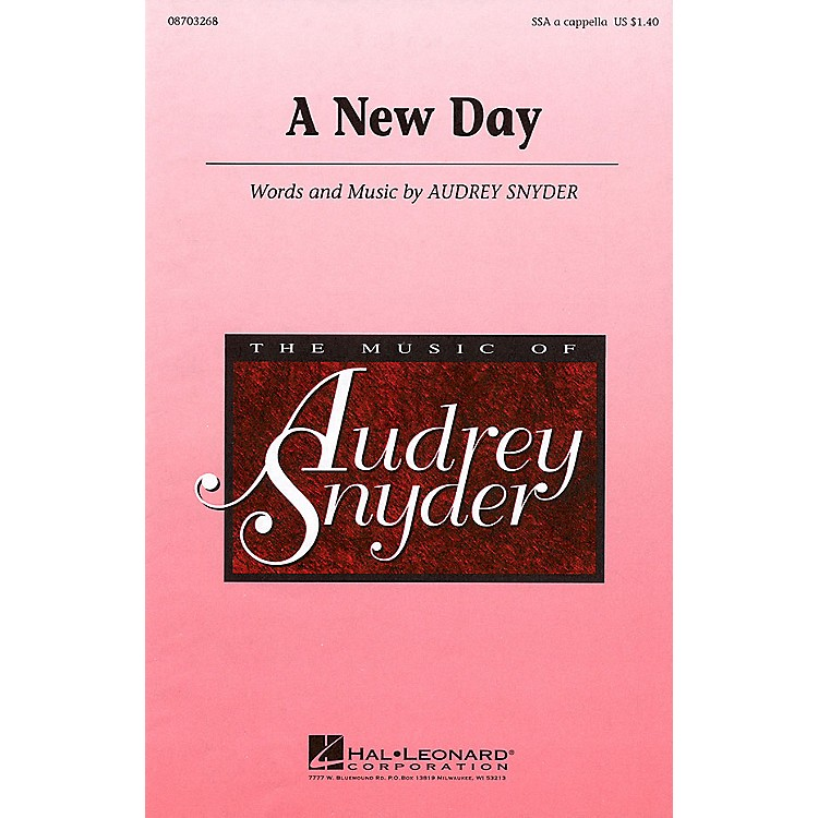 Hal LeonardA New Day SSA A Cappella composed by Audrey Snyder