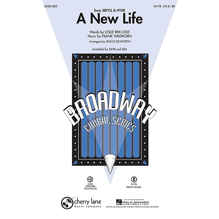 Cherry LaneA New Life (from Jekyll & Hyde) SATB arranged by Rollo Dilworth